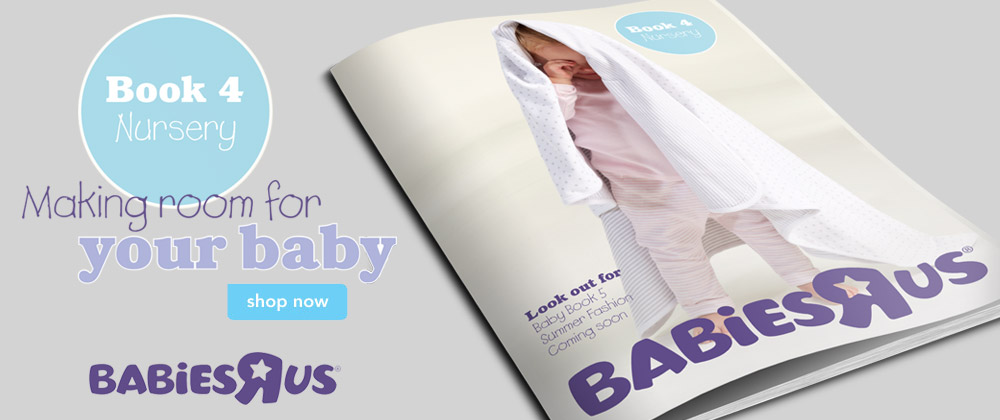 Babies R Us - 21st July - 22nd July